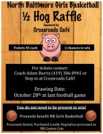 NBHS Girls Basketball Hog Raffle flyer