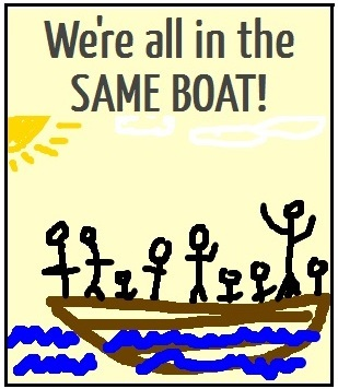 We're All In the Same Boat!