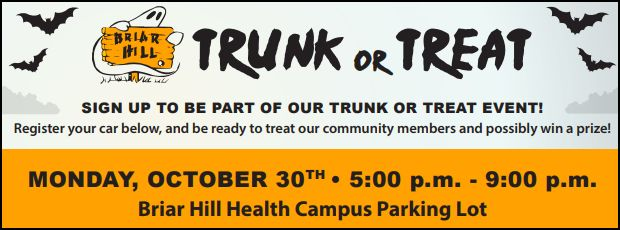 Area Businesses: Sign-up for Trunk or Treat at Briar Hill Health Campus