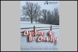 """Basic Truth Church's """"Christmas in the Country"""""""