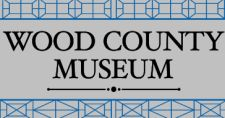 LIVING HISTORY AT THE WOOD COUNTY MUSEUM